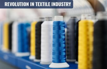 Revolution in textile industry