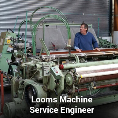looms machine service engineer