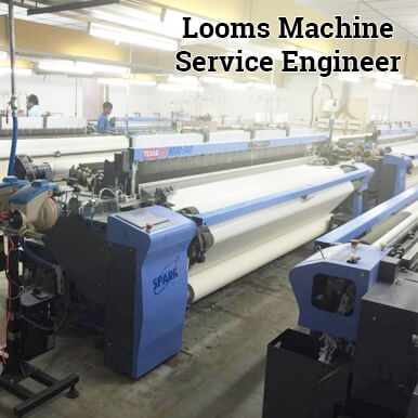 looms machine service engineer companies