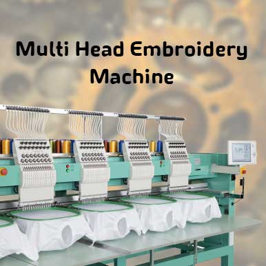 multi head embroidery machine companies