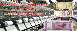 RBI demonetization of Rupees 500 and 1000 currency effect on textile industry in India